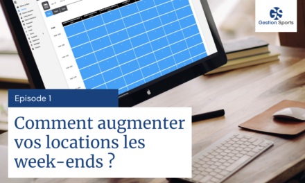 Comment augmenter vos locations les week-ends ?