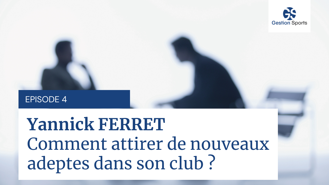 Interview de Yanick FERRET - Episode 4
