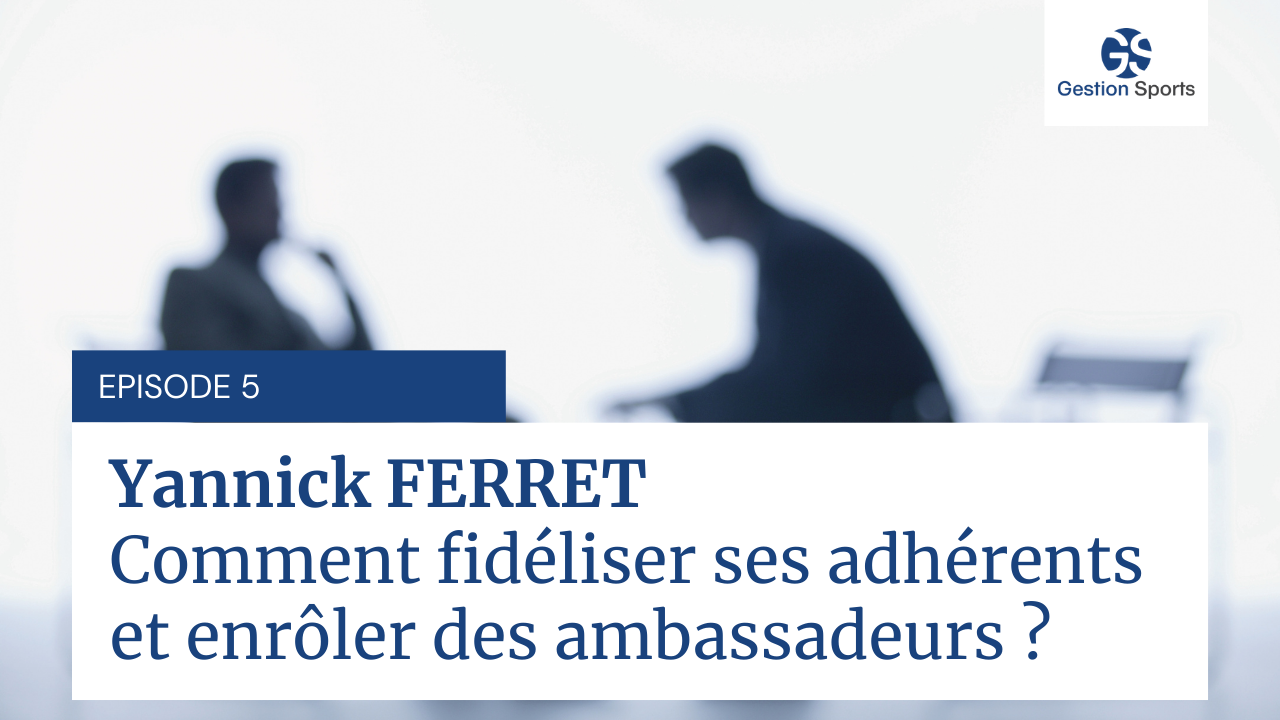 Interview de Yanick FERRET - Episode 5